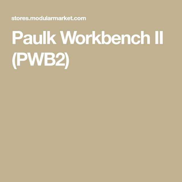 Paulk Workbench Ii Pwb2 Wood Working In 2019 Paulk