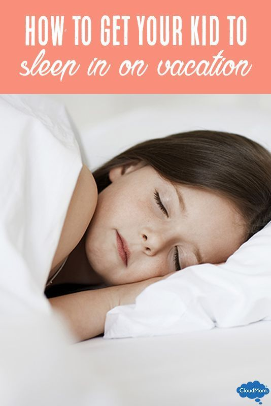 How To Get Your Child To Sleep Late on Vacation | Kids ...