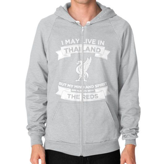 I MAY LIVE IN THAILAND Zip Hoodie (on man)