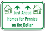 Get a free list of homes in your area selling for pennies on the dollar.
