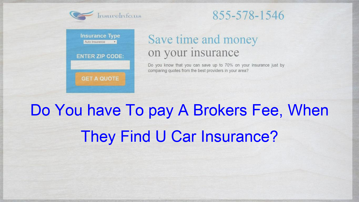 I Know Some One Who Payed A Huge Brokers Fee When They Found Car