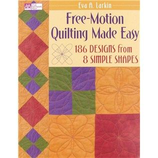 Leisure Arts Free Motion Quilting Made Easy Book   Shop Hobby ... : machine quilting made easy - Adamdwight.com
