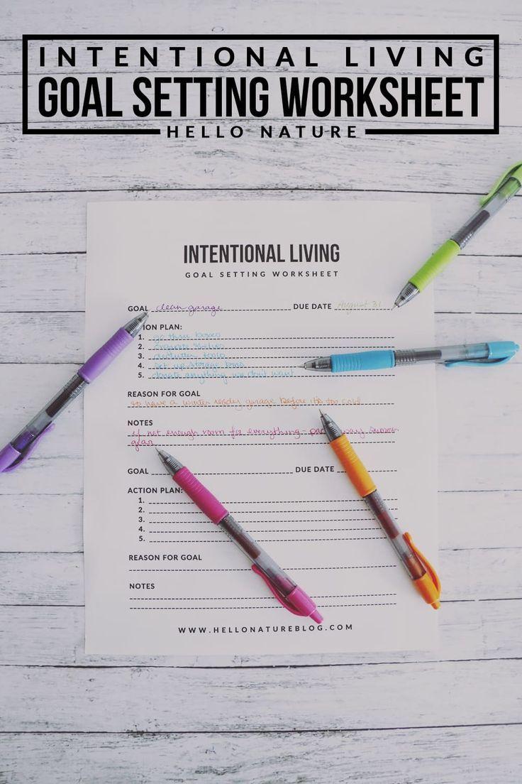 Intentional Living Goal Setting Worksheet Printable Goal