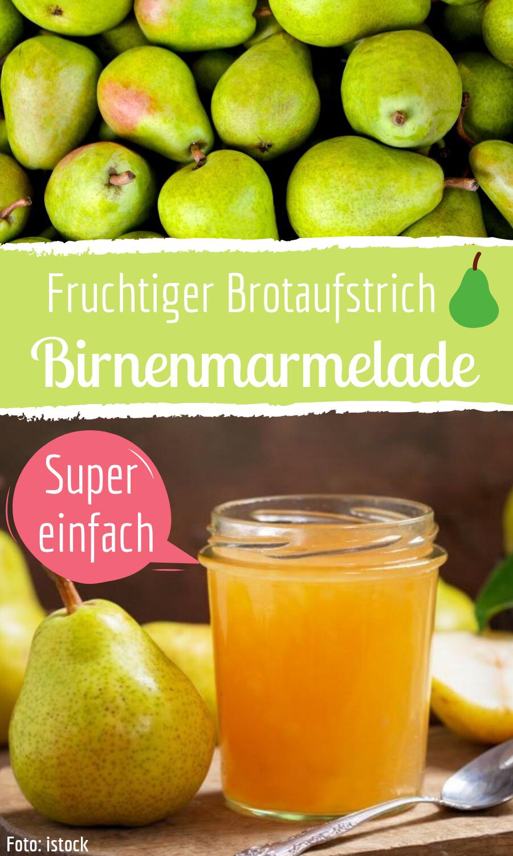 Köstliche Birnenmarmelade: So geht's!