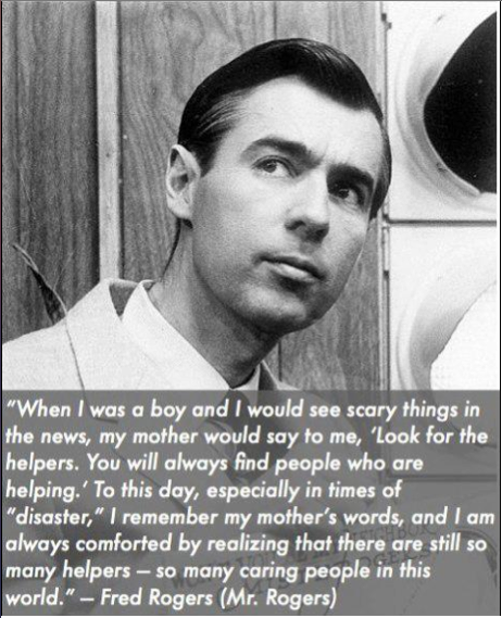 Mr Rogers Quote Look For The Helpers Helpful To Share With Kids In The Wake Of Tragedy Words Inspirational Words Cool Words