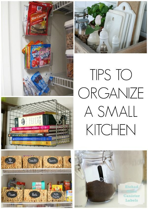 Tips To Organize A Small Kitchen | Organizing, Kitchens and ...