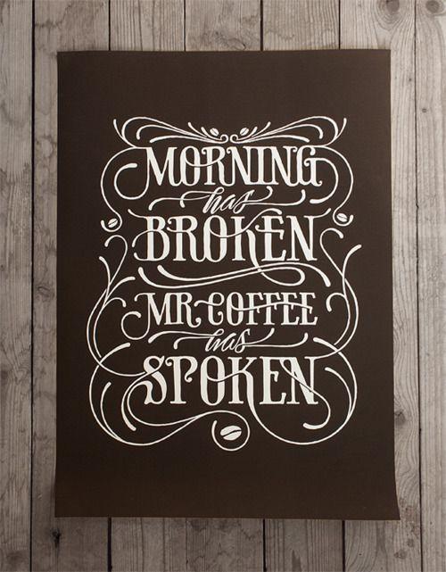 Say Hello Mr. Coffee!