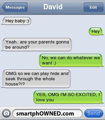 Relationships - David <3Hey baby ;)hey <3 you still coming over tonight?Yeah.. are your parents gonna be around?No, we can do whatever we want ;)OMG so we can play hide and seek through the whole house?!?YES, OMG I'M SO EXCITED, I love you <3