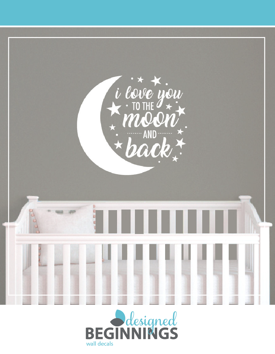 I Love You To The Moon And Back Wall Quote Vinyl
