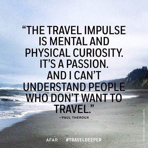 Quotes About Experience And Travel: Travel Inspo