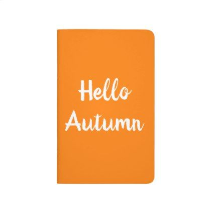 HELLO AUTUMN Notebook Journal | Zazzle.com #helloautumn