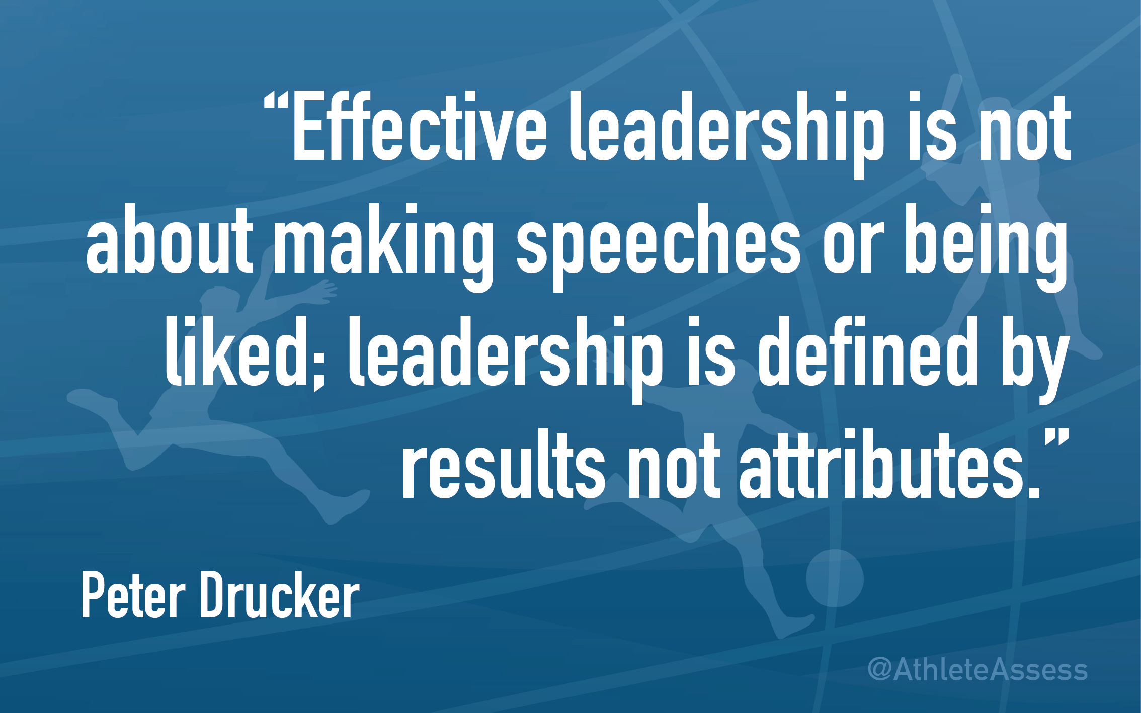 Leadership is defined by results not attributes