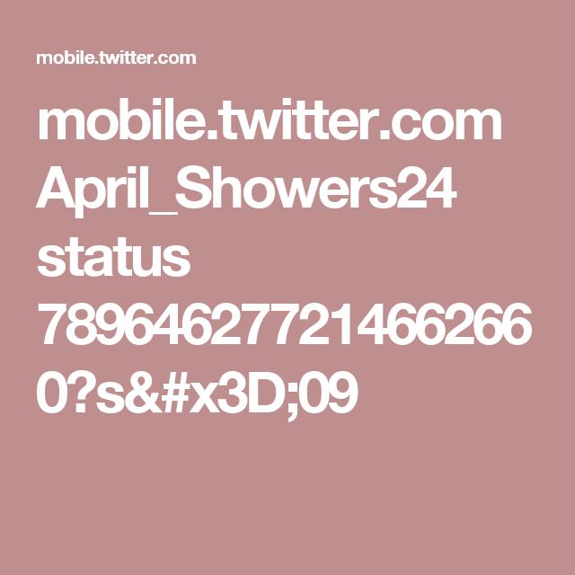 mobile.twitter.com April_Showers24 status 789646277214662660?s=09