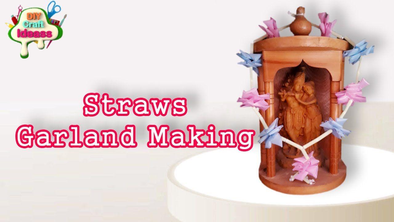 Straws Garland Making Ii Diy Craft Ideas Diy Crafts For Girls