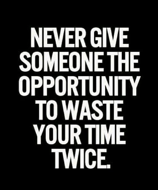 Dont Give Second Chance Quotes