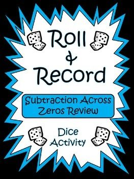 Subtraction Across Zeros - Roll and Record Center Activity ...