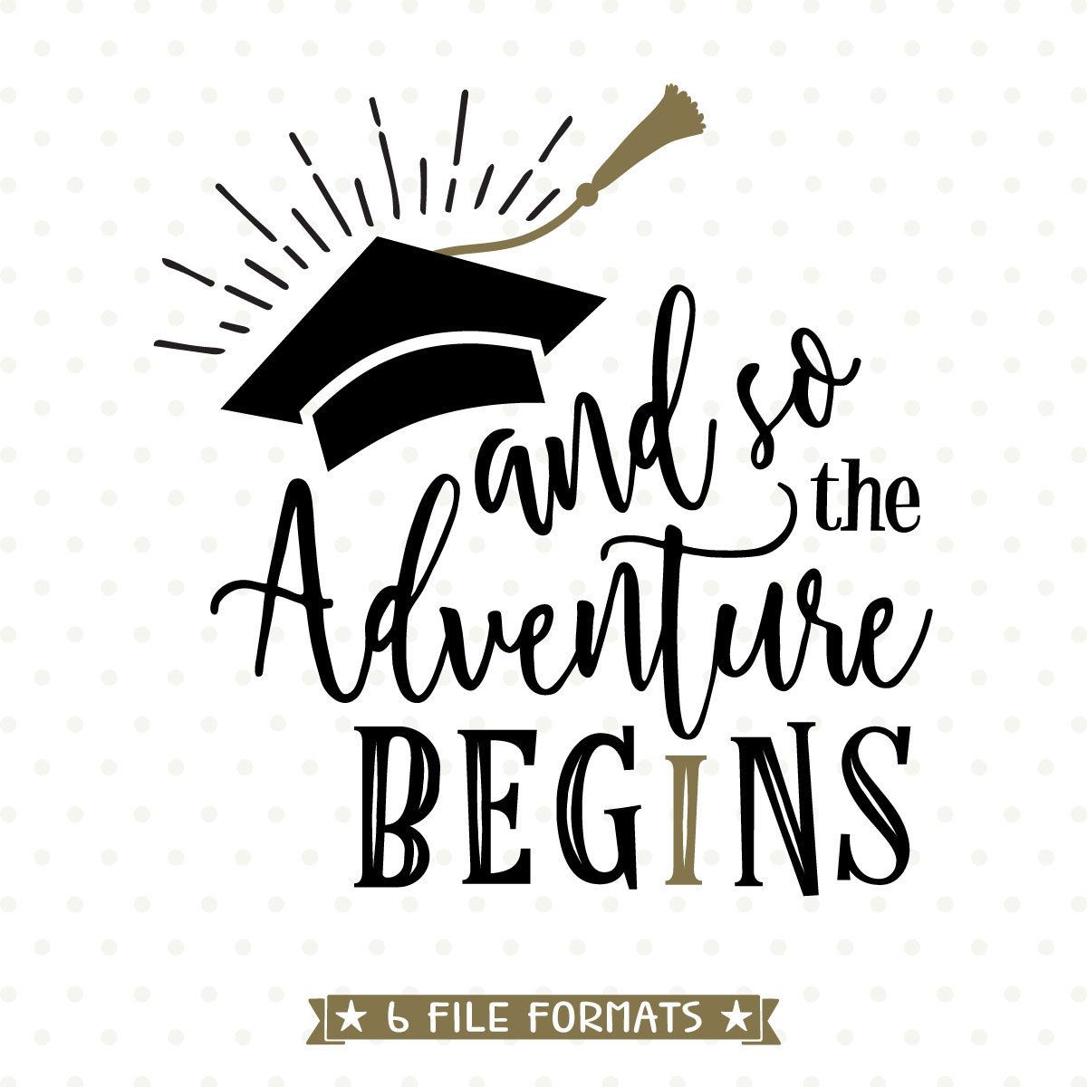2018 Graduation SVG The Adventure Begins SVG file 2018