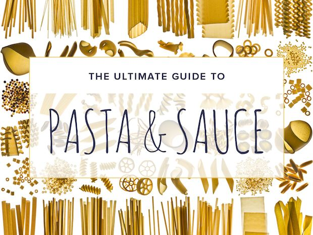 The Ultimate Guide to Pasta and Sauce | U want, Pasta sauces and ...