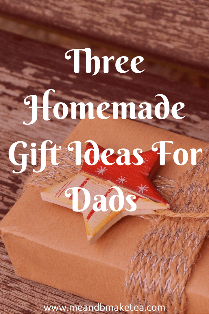 Three Homemade Christmas Gift Ideas For Dads Homemade Christmas Christmas Gifts For Him Homemade Christmas Gifts