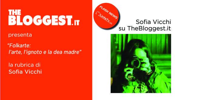 """Sofia Vicchi in """"Folkarte: L'Arte, l'Ignoto e la Dea Madre"""""""