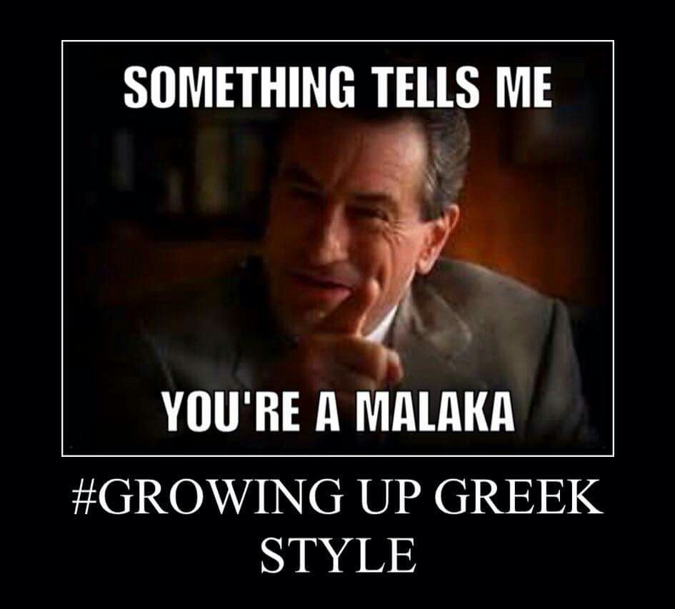 Everyone Is A Malaka Funny Greek Quotes Greek Memes Greek Quotes