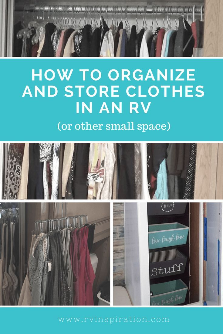 Fitting All Of The Clothes We Need Into An Rv Closet Can Be Tricky Here Are Some Organiza Closet Clothes Storage Storage Closet Organization Clothing Storage