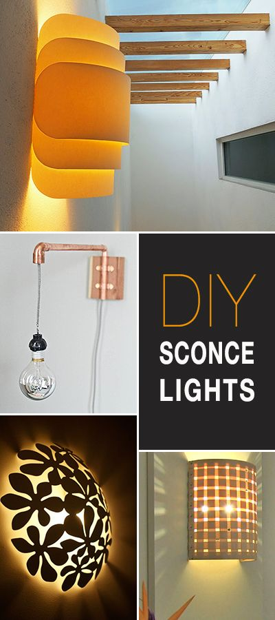 Diy Sconce Lights A Round Up Of All Kinds Great Ideas Projects And Tutorials Learn How To Make Your Own