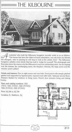 Sears Kit Home The Kilbourne 1921 1929 Five Or Eight Rooms And One Bath Front Porch With Steeply Pitched Gabled Roof Supported By Taper Vintage House