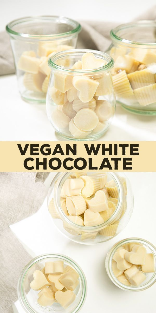 Homemade Vegan White Chocolate Naturally Gluten Free Vegan White Chocolate Vegan Candies Vegan Dessert Recipes