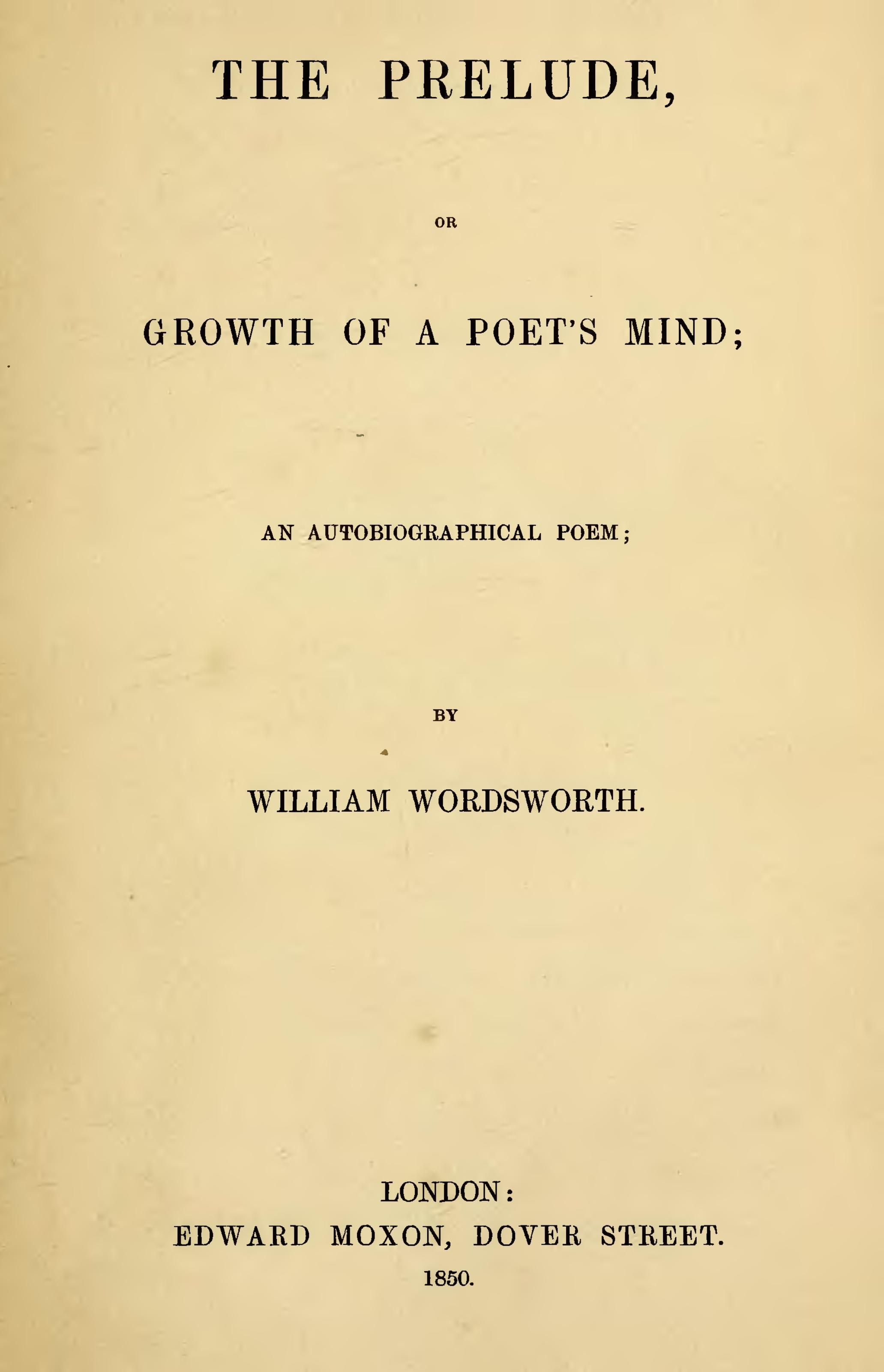 Why William Wordsworths The Prelude Speaks To Me So Much