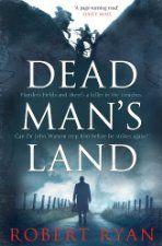 Dead Man S Land 0 99 Uk By Robert Ryan Simon Schuster Uk