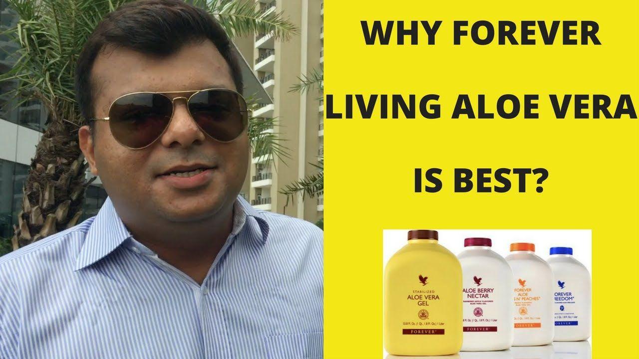 Why Forever Living Aloe Vera Is Best In Hindi Tarun Agarwal