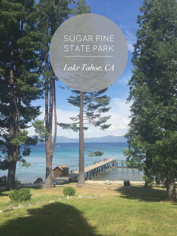 Sugar Pine Point Park | Lake Tahoe, California