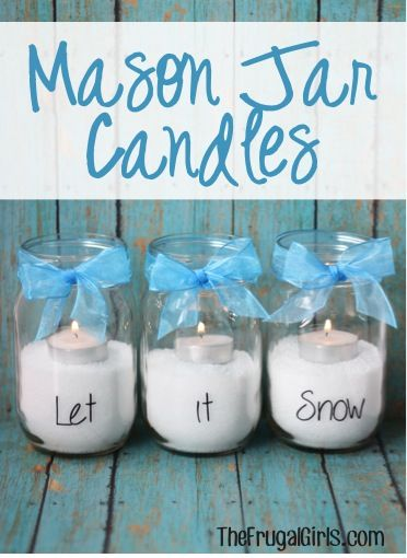 Mason Jar Candles! {let it snow} ~ from ~ spruce up your winter mandle…