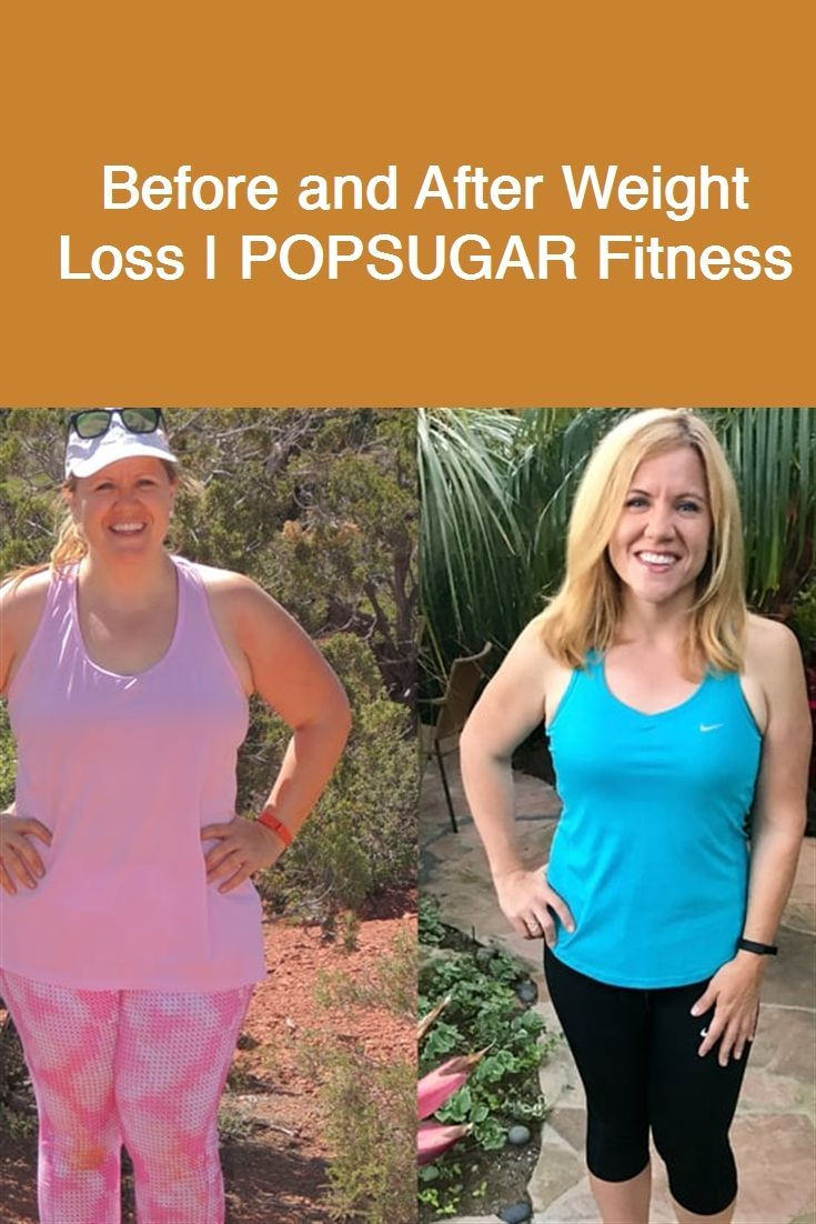 Before and After Weight Loss | POPSUGAR Fitness #weightlossprogress #weightlosst...   - weight loss...