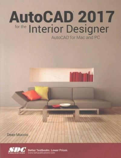 AutoCAD 2017 for the Interior Designer  Autocad for MAC and PC     AutoCAD 2017 for the Interior Designer  Autocad for MAC and PC   Products    Pinterest   AutoCAD  PC and Book outlet