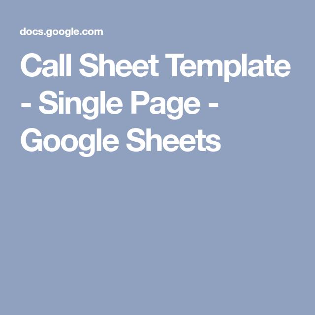 Call Sheet Template Single Page Google Sheets