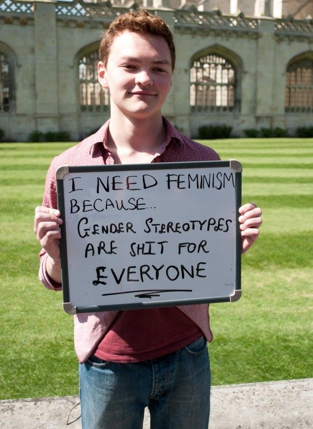 I Need Feminism Because Gender Stereotypes Are Shit For Everyone