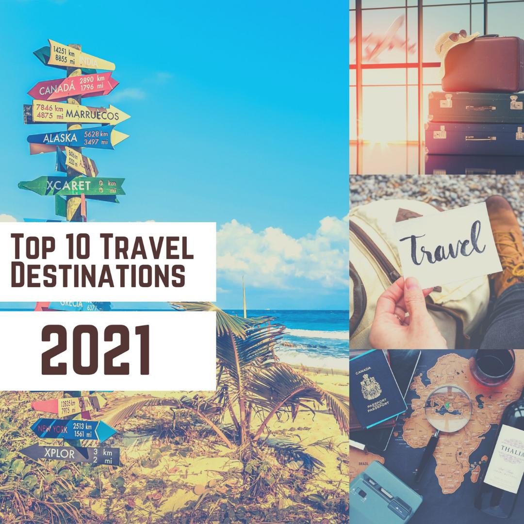 Top Travel Destination 2021 In 2021 Top Travel Destinations Travel Destinations Travel