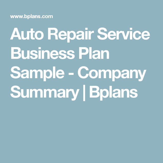 Auto Repair Service Business Plan Sample  Company Summary