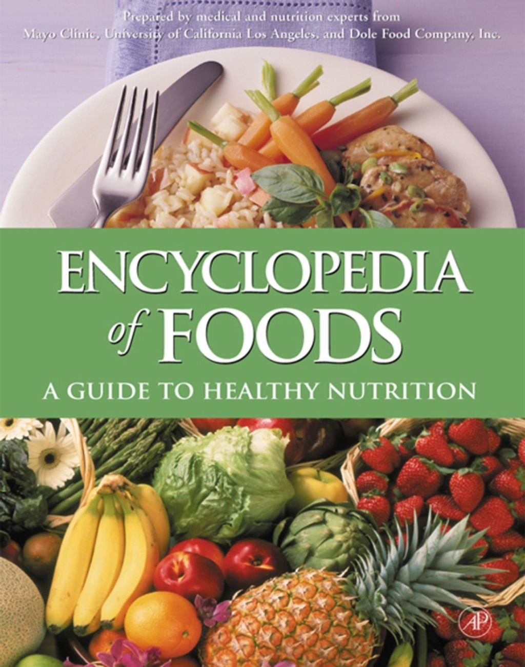Encyclopedia of Foods A Guide to Healthy Nutrition (eBook