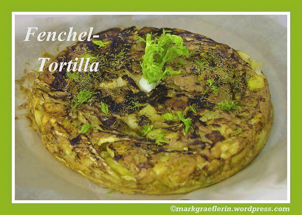 Fenchel-Tortilla