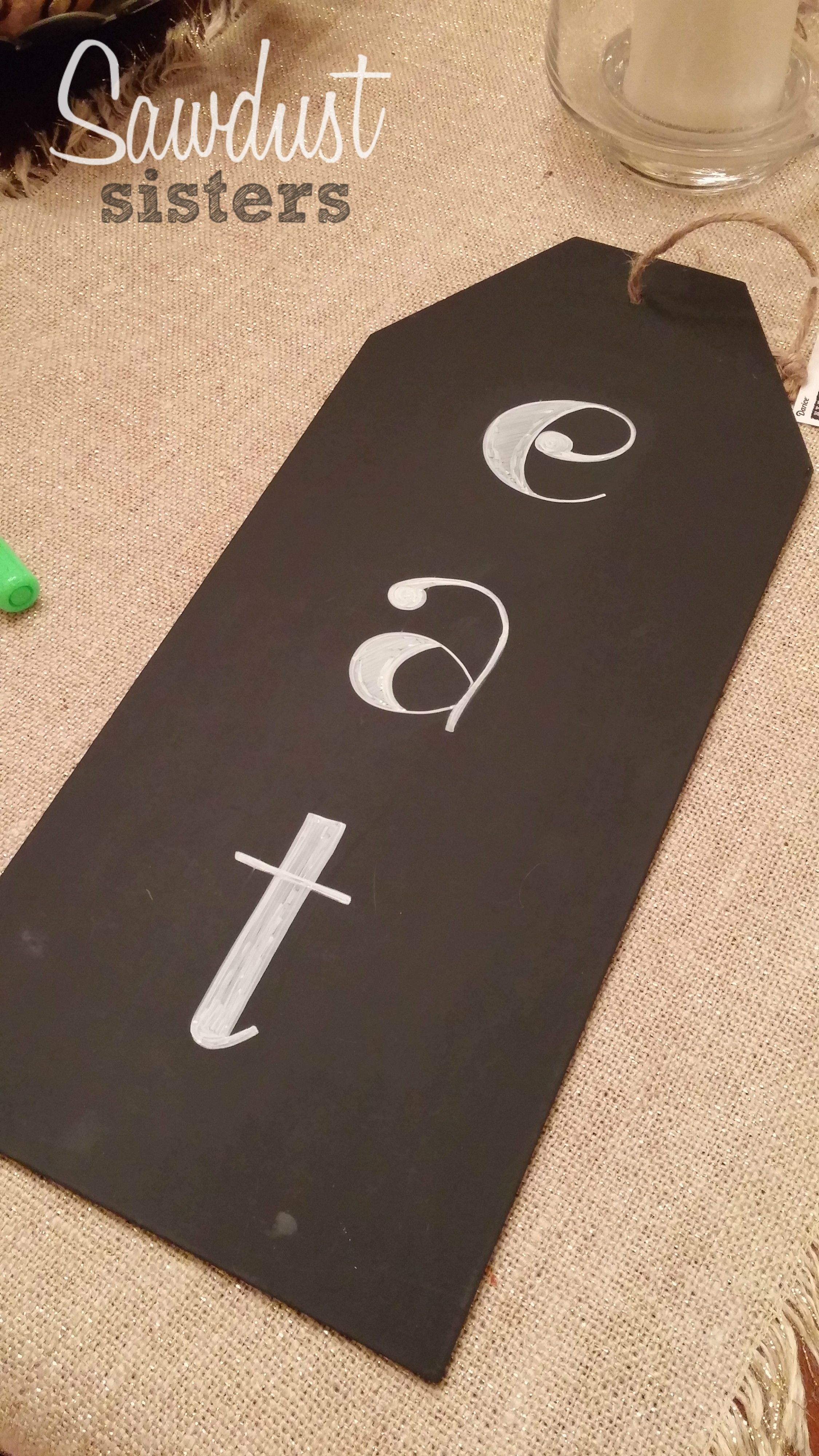 """Eat"" Chalkboard sign. Details at sawdustsisters.com"