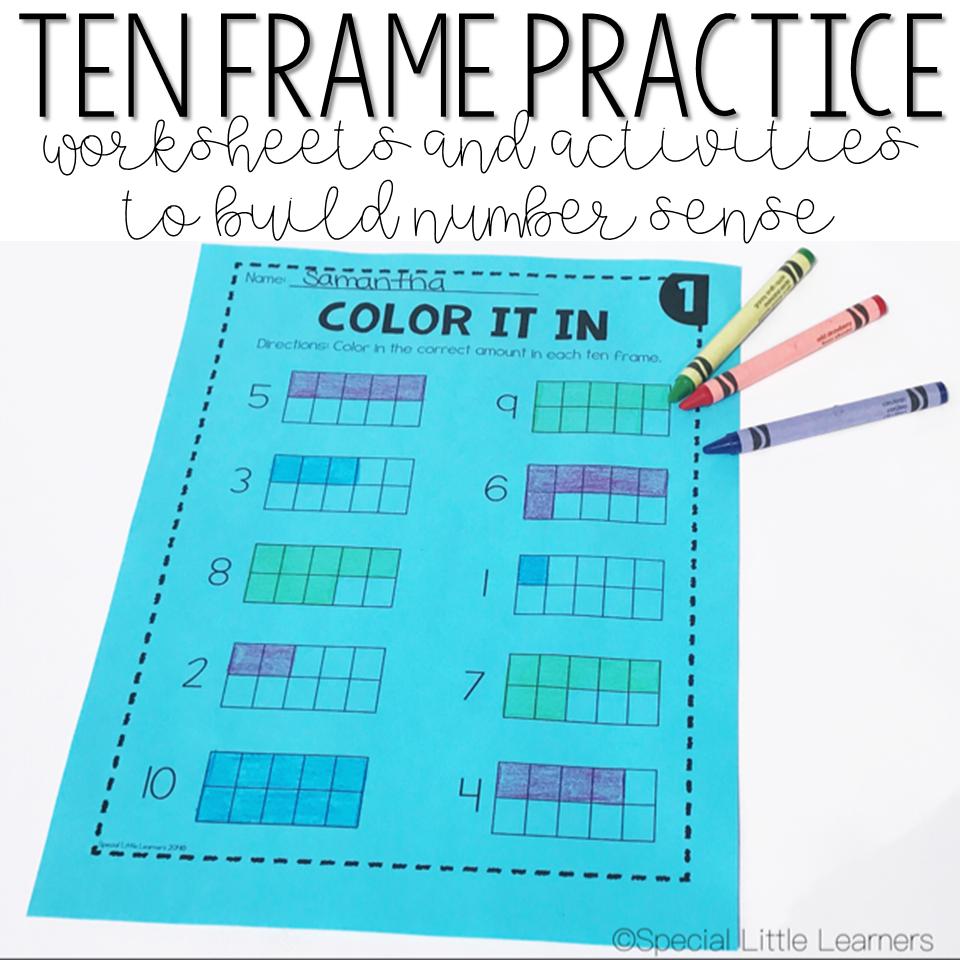 Ten Frame Practice: Worksheets and Games | Ten frames, Activities ...