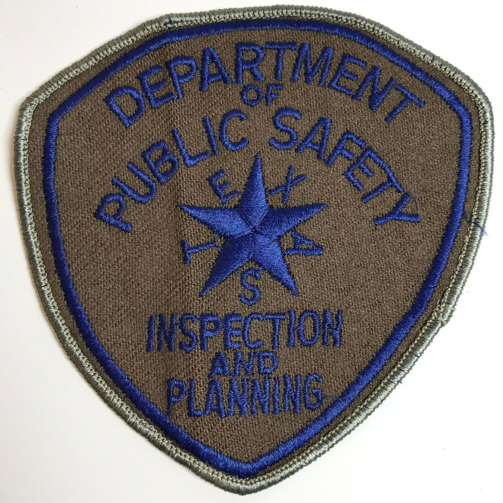 Texas Department Of Public Safety Dps Inspection And Planning Patch Texas Department Public Safety Patches For Sale