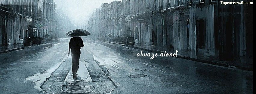 Get our best Always Al...I Am Alone Boy Cover Photos