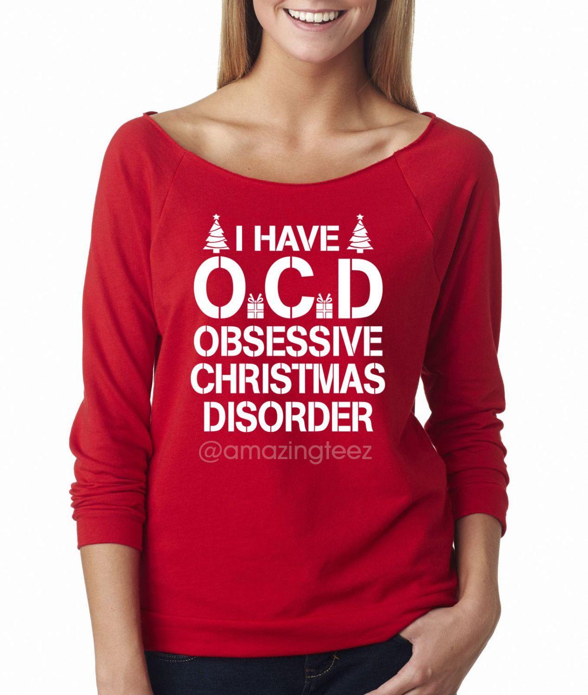 I Have OCD Obsessive Christmas Disorder. Merry Christmas. Santa ...