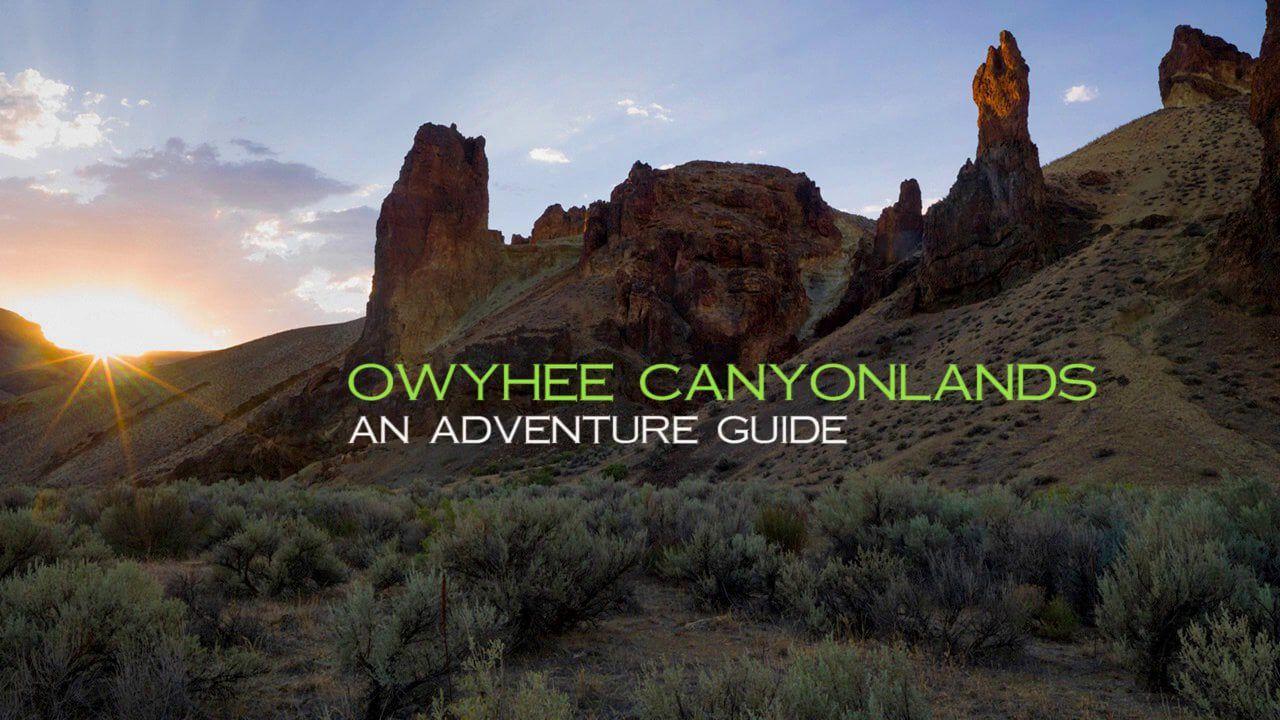 Owyhee Adventure Guide
