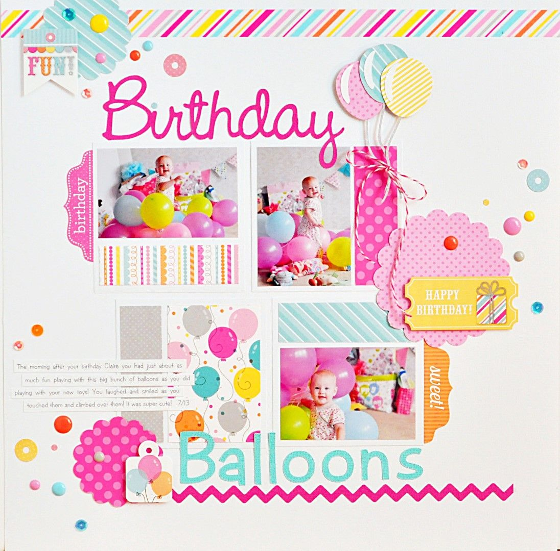 Birthday Balloons Birthday Scrapbook Layouts Birthday Scrapbook Birthday Scrapbook Pages