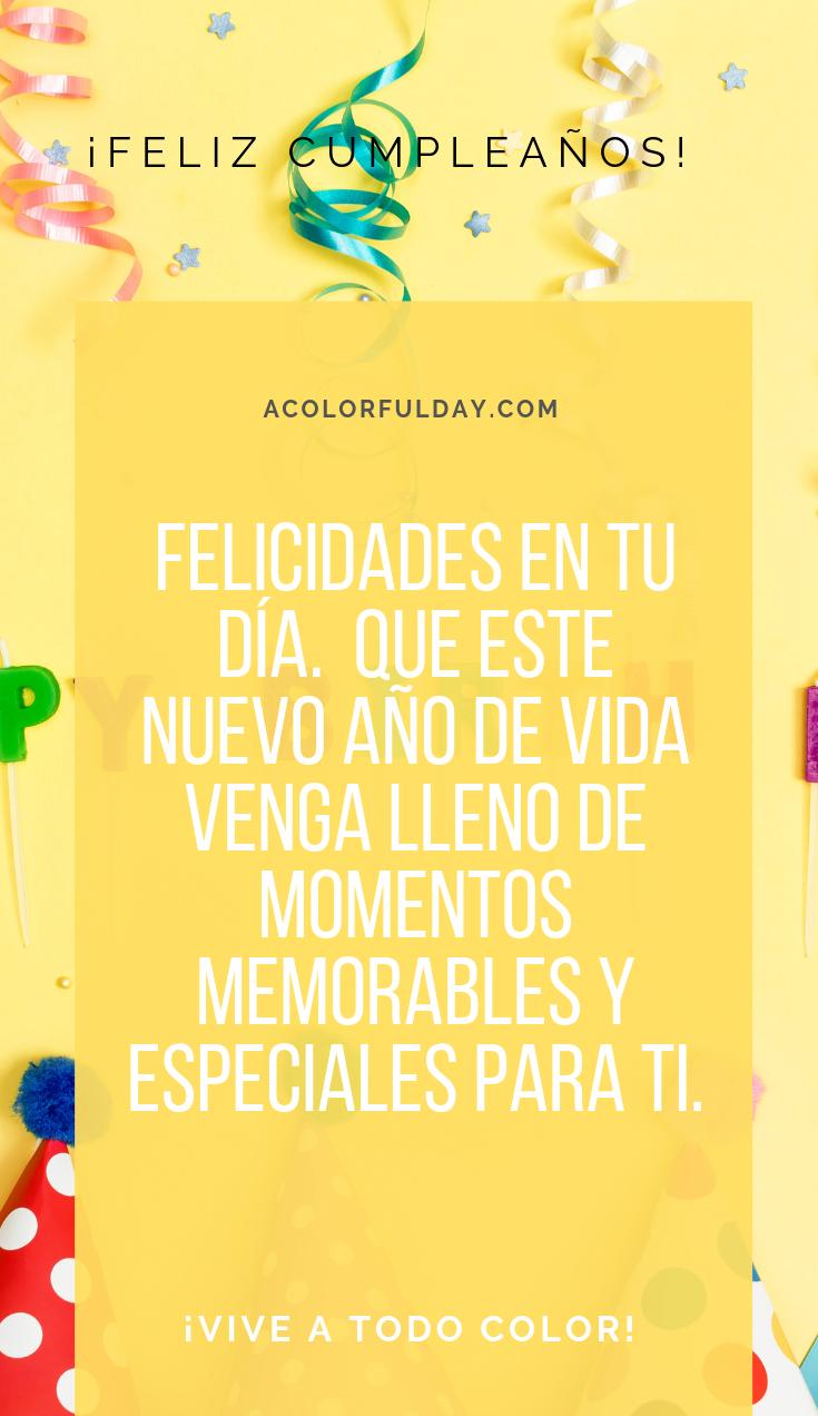 55 Frases De Feliz Cumpleaños O Cumpleaños Feliz Frases De